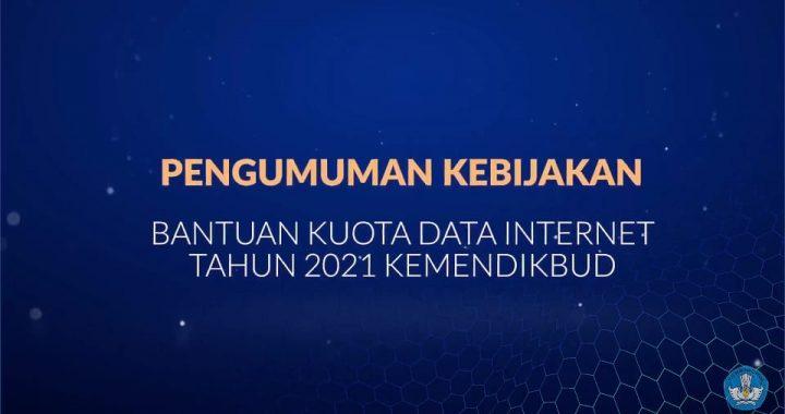 BANTUAN KUOTA INTERNET 2021, KEMENDIKBUD: UMUM UNTUK AKSES SELURUH LAMAN.
